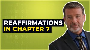 Reaffirmations In Chapter 7
